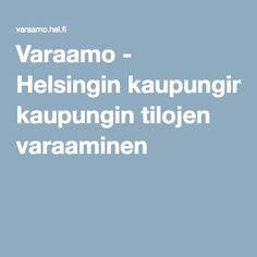 Varaamo - Helsingin kaupungin tilojen varaaminen