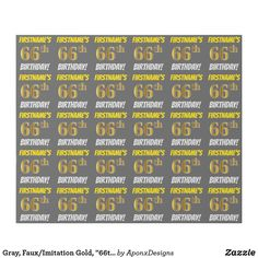 """Shop Gray, Faux/Imitation Gold, BIRTHDAY"""" Wrapping Paper created by AponxDesigns. Personalize it with photos & text or purchase as is! Wrapping Paper Crafts, Wrapping Paper Design, Custom Wrapping Paper, 41st Birthday, Birthday Diy, Birthday Gifts, Birthday Greeting Cards, Diys, Wraps"""