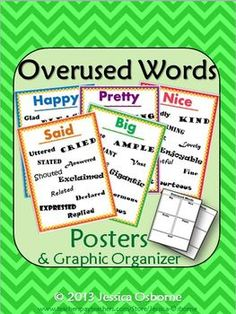 5 Overused Words Posters and 2-Page Interactive Graphic Organizer Notes with detailed teacher directions