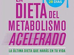 Taringa! La dieta del metabolismo acelerado - PDF