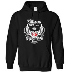 Living in MICHIGAN with Canadian ₪ rootsThis is an amazing thing for you. Select the product you want from the menu.  Tees and Hoodies are available in several colors. You know this shirt says it all. Pick one up today!MICHIGAN
