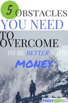 How to Get Better With Money 5 Obstacles You Must Overcome Until You master these 5 obstacles money will always be a challenge How many have you conquered Money Saving Challenge, Money Saving Tips, Money Tips, Money Budget, Money Plan, How To Get Better, Managing Your Money, Budgeting Tips, Money Management