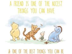 Top Winnie-the-Pooh Quotes and Sayings by A. Milne Pooh Bear Images and Texts Winnie The Pooh Quotes, Winnie The Pooh Friends, Eeyore Quotes, Winnie The Pooh Tattoos, Winnie The Pooh Classic, Best Friend Quotes, Quotes About Friends, Quote Friends, Funny Friends