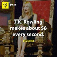 J.K.Rowling-she deserves it unlike SOME PEOPLE (*coughs* STEPHENIE MEYER *coughs*)  i dont care if thats spelled wrong