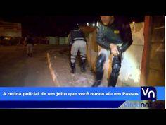 Polícia de Passos em ação  Do jeito que você nunca viu