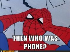 """I don't see how """"WHO WAS PHONE?"""" Was so scary..Maybe there's a hidden message within it or I missed something..?"""