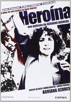 Heroína [Recurso electrónico] / dirigida por Gerardo Herrero