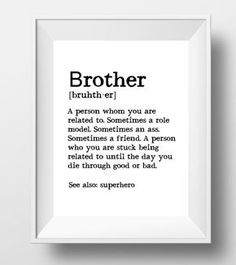 Brother Gift Ideas Print Definition Big Birthday