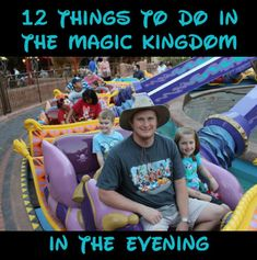 Here are 12 things to do in the Magic Kingdom in the evening: