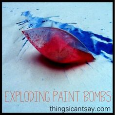 Exploding Paint Bombs: summer activities for kids