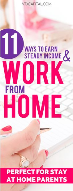 11 GREAT work from home jobs for stay at home parent to earn extra money.