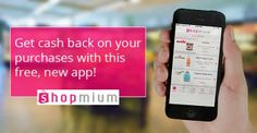 Shopmium: The Free, New Way to Get Cash Back When You Shop