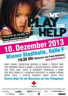 """Plakat """"We PLAY for HELP"""", Charity Event zugunsten der Opfer auf den Philippinen in der Wiener Stadthalle. Missy May, Christian, Artwork, Philippines, Poster, Work Of Art, Auguste Rodin Artwork, Artworks"""