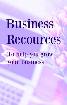 Business Resources - Helping you to grow your business. Check out this ever growing list of free and paid business resources that will help you grow and create a business you love. Pin for later as new resources are being added often.