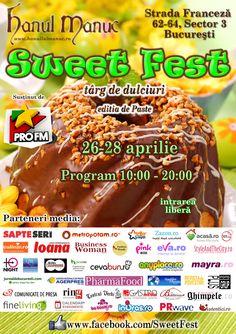 Targul de dulciuri Sweet Fest va asteapta cu cele mai bune dulciuri la Hanul lui Manuc