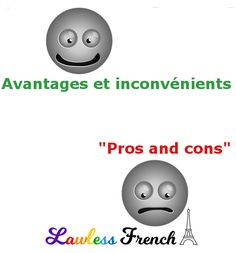 What are the advantages and disadvantages of using the French expression avantages et inconvénients? French Expressions, Idiomatic Expressions, Tongue Twisters, French People, Teacher Boards, French Teacher, Idioms, Learn French, French Language