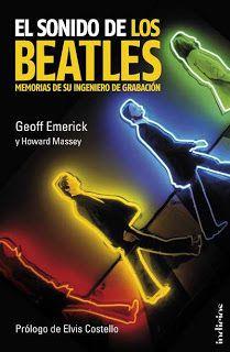 'El sonido de los Beatles' de Geoff Emerick