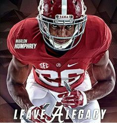 Leave A Legacy - Marlon Humphrey #Alabama #RollTide #Bama #BuiltByBama #RTR…
