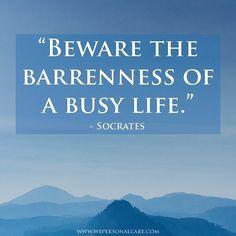 Top 100 socrates quotes photos We are often very busy, but a person is usually worse off if they don't take a chance to rest once in a while. Learn some ways to find rest in your day here: https://www.psychologytoday.com/blog/your-wise-brain/201604/busy-busy  #wellnesswednesday #psychologytoday #busylives #restdays #rest #busy #quotestagram #quotes #socrates #socratesquotes