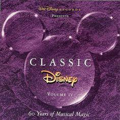 Classic Disney, Vol. 4: 60 Years of Musical Magic ~ Classic Disney (Series), http://www.amazon.com/dp/B000001M3J/ref=cm_sw_r_pi_dp_iRykqb0QFDD7F