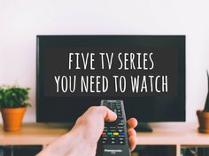 5 TV Series you need to watch