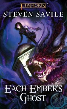 Fireborn: Each Ember's Ghost by Steven Savile. $6.99. Author: Steven Savile. Publisher: Fantasy Flight Publishing (August 18, 2012). 336 pages