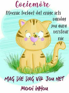 Lekker Dag, Goeie Nag, Goeie More, Afrikaans Quotes, Morning Greetings Quotes, Good Morning Wishes, Deep Thoughts, Smiley, Messages
