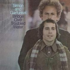 Bridge Over Troubled Water by Simon and Garfunkel-- http://smile.amazon.com/Bridge-Over-Troubled-Water-Vinyl/dp/B002IVLWI8/ref=sr_1_1?s=music