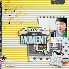 Love the moment by jina b - Two Peas in a Bucket