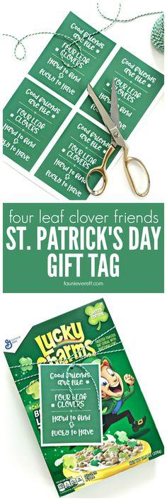 St. Patrick's Day Four Leaf Clover Friends Gift Tag + BONUS Teachers Edition. Free donwload. #printable #stpatricksday