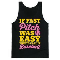 If Fast Pitch Was Easy They'd Call It Baseball White Print - If fast pitch was easy, they'd call it baseball! Fast pitch softball is not for the weak! Show off your bad ass fast pitch softball skills in this sassy and sporty, fast pitch softball shirt! Softball Chants, Softball Quotes, Fastpitch Softball, Soccer Memes, Golf Quotes, Sport Quotes, Funny Softball Shirts, Girls Softball, Baseball Shirts