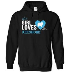 This girl love her Keeshond T-Shirts, Hoodies, Sweatshirts, Tee Shirts (39$ ==► Shopping Now!)