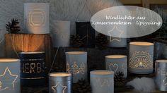 Windlichter aus Konservendosen - ein Upcycling-Projekt!