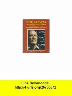 The Gospel According to St. Mark (9781570500275) king james, alec mccowen , ISBN-10: 1570500274  , ISBN-13: 978-1570500275 ,  , tutorials , pdf , ebook , torrent , downloads , rapidshare , filesonic , hotfile , megaupload , fileserve