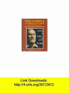 The Gospel According to St. Mark (9781570500275) king james, alec mccowen , ISBN-10: 1570500274  , ISBN-13: 978-1570500275 ,  , tutorials , pdf , ebook , torrent , downloads , rapidshare , filesonic , hotfile , megaupload , fileserve