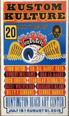 Kustom Kulture II letterpress exhibit poster honoring Von Dutch, Limited edition of 300