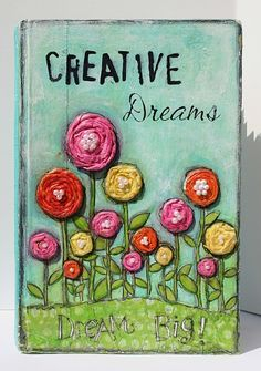 Paperlicious Designs: Mixed Media : Creative Dreams Art Journal Cover