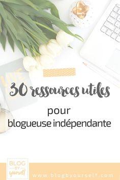 Liste de ressources utiles pour bloguer efficacement : gagner du temps et être plus lue.