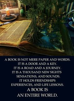 A book is not mere paper and words...