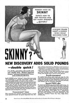 Nobody should be skinny -1934 ... Wow, how times have changed!