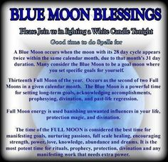 Blue moon blessing.