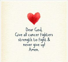 New quotes about strength cancer prayer so true 16 ideas Leukemia Awareness, Breast Cancer Awareness, Fighting Cancer Quotes, Cancer Survivor Quotes, Brain Cancer Quotes, Leukemia Quotes, I Hate Cancer, Stupid Cancer, Frases