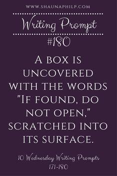 Bonus writing prompt: Who created this box?