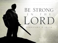 Ephesians NASB Finally, be strong in the Lord and in the strength of His might. Put on the full armor of God, so that you will… Spiritual Armor, Spiritual Warfare Prayers, Spiritual Growth, Ephesians 6, Psalm 71, Christian Pictures, Lord, Armor Of God, Prayer Warrior