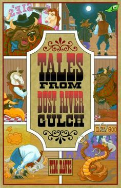 Tales from Dust River Gulch (Western Adventure) by Tim Davis. $8.00. Author: Tim Davis. Series - Western Adventure. Reading level: Ages 8 and up. Publisher: JourneyForth (December 1, 1996). Publication: December 1, 1996