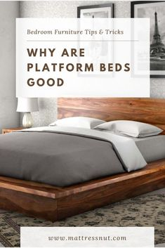 Why are Platform Beds Good | People will spend one-third of their lives in bed on average. Therefore, choosing which type of bed to buy is very important. When you are having trouble deciding on whether to buy a platform or some other type, it is important to know the qualities of each. #decor #homedecor #bedroom #furniture #platformbeds #mattressnut