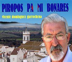 ANTOLOGIA  DEL  POETA  VICENTE  DOMINGUEZ  GARROCHENA: PIROPOS PA   MI BONARES