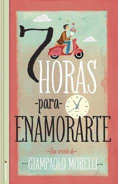 Libro 7 Horas para enamorarte. #jovenes #romance #adolescentes