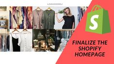 Shopify Tutorial How To Start a Profitable eCommerce Store: Pt 5 Finalize the Homepage Ecommerce Store