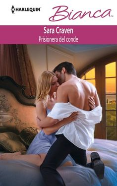 Old Story: Prisionera del Conde - Sara Craven Romantic Couples, Cute Couples, Sara Craven, Suzanne Brockmann, Brenda Novak, Carole Mortimer, Jennifer Lewis, Sexy Love Quotes, Romance Novels
